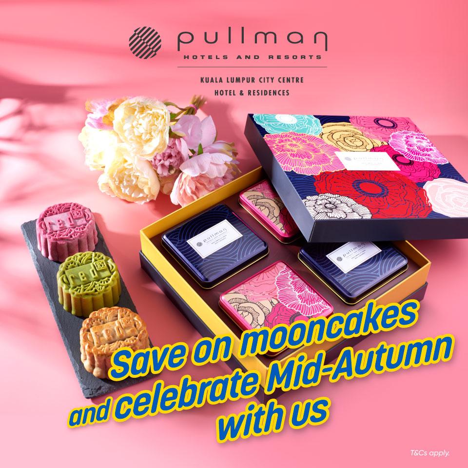 Pullman KLCC Mooncake Promotion