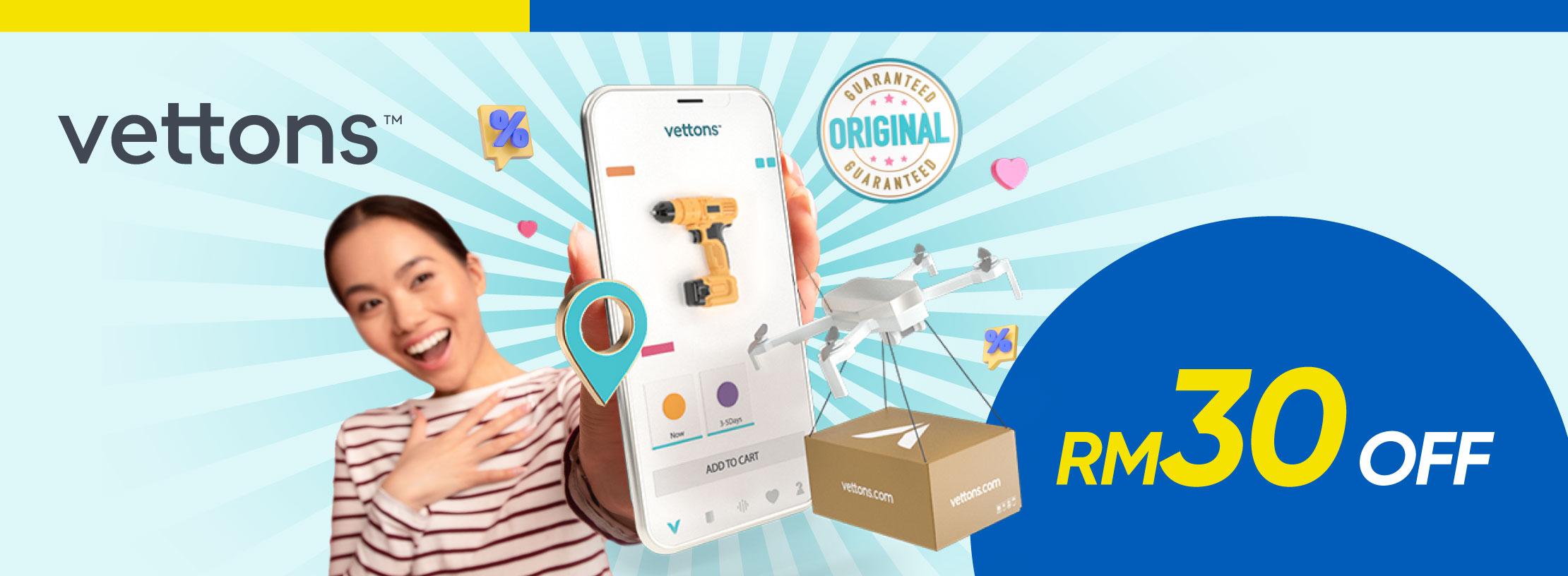 Vetton's Online Campaign: RM30 Off