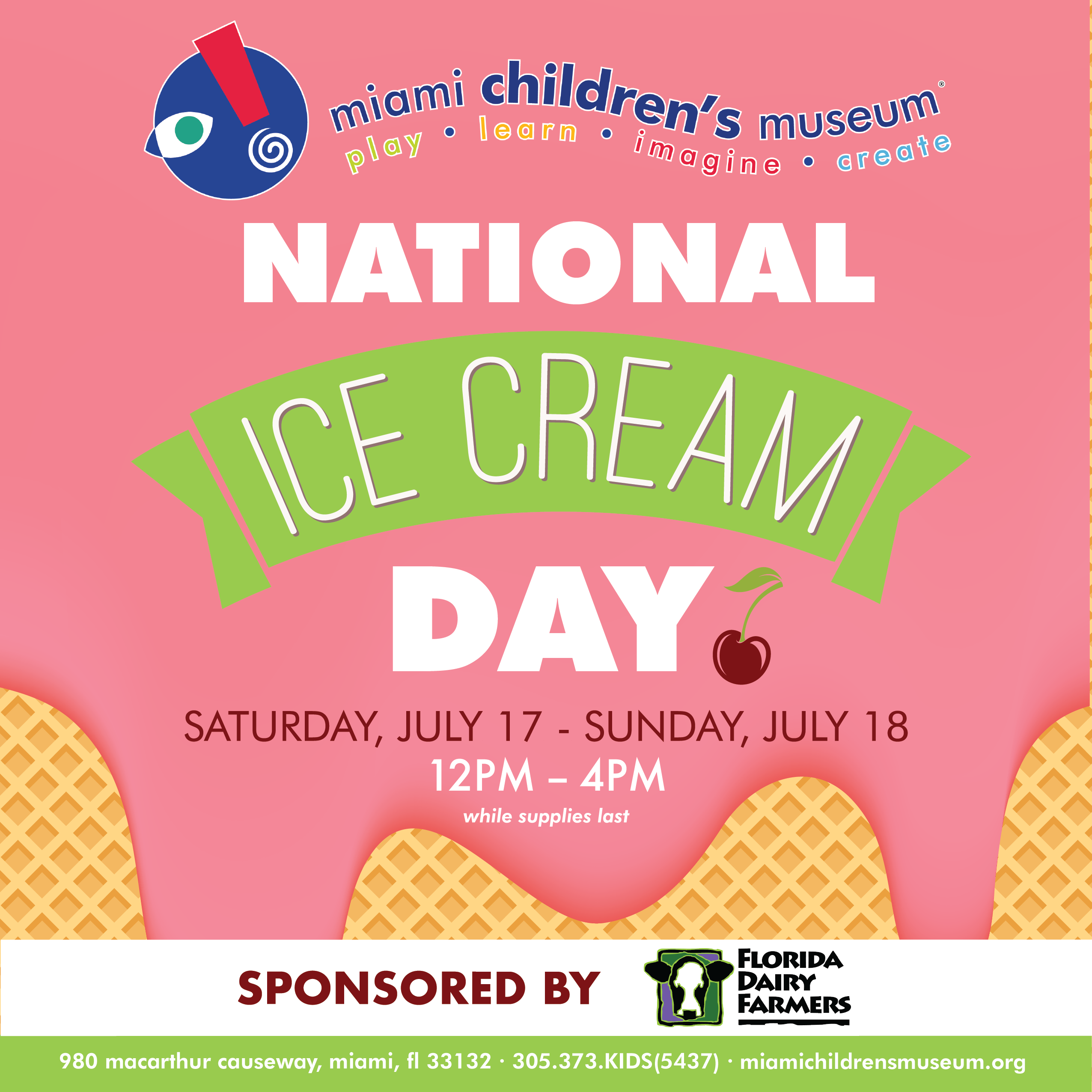 JULY 17-18, 2021: CELEBRATE NATIONAL ICE CREAM DAY AT MIAMI CHILDREN'S MUSEUM sponsored by Florida Dairy Farmers