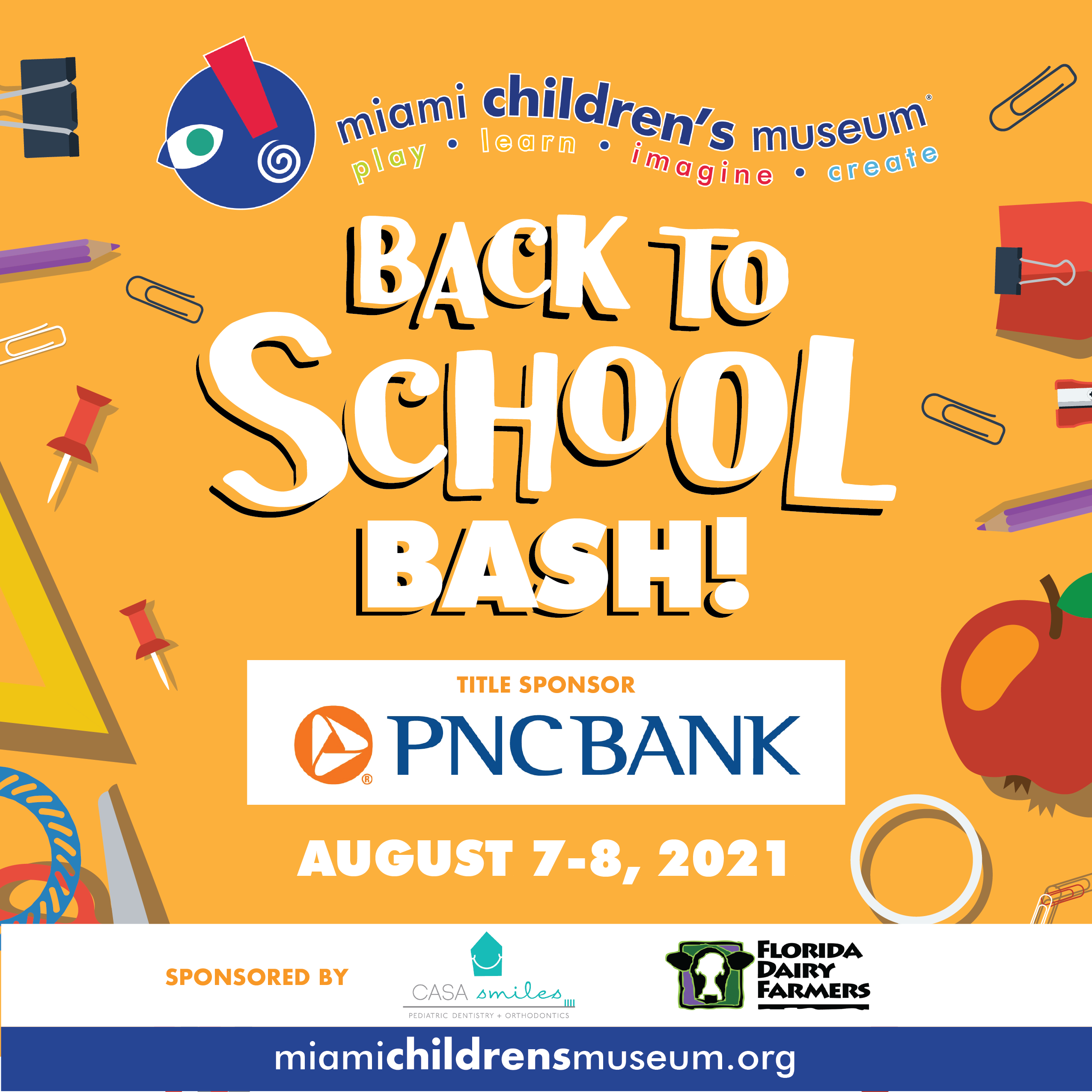 AUGUST 7-8, 2021: GET READY FOR THE CLASSROOM AGAIN AT MIAMI CHILDREN'S MUSEUM'S BACK TO SCHOOL BASH Sponsored by PNC BANK