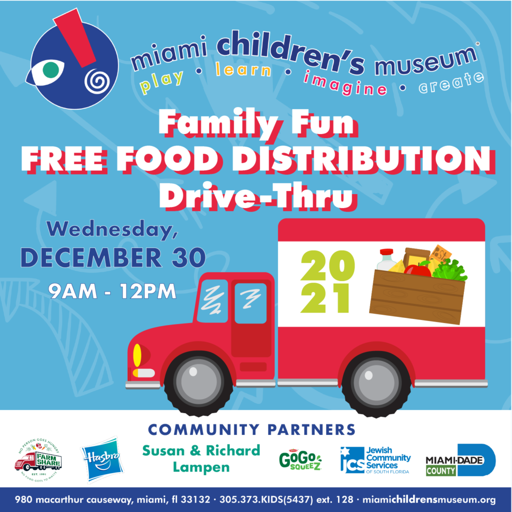 DECEMBER 2020: Miami Children's Museum Family Fun Food Distribution Drive-Thru Gives Hungry Families More Than Food To Ring In The New Year