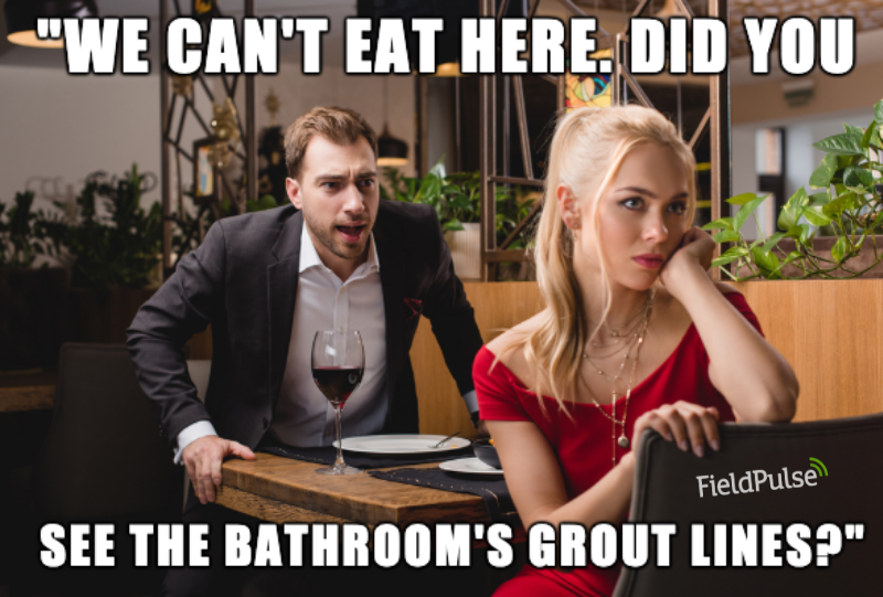 Plumbing Meme: We can't eat here! Did you see the bathroom's grout lines?