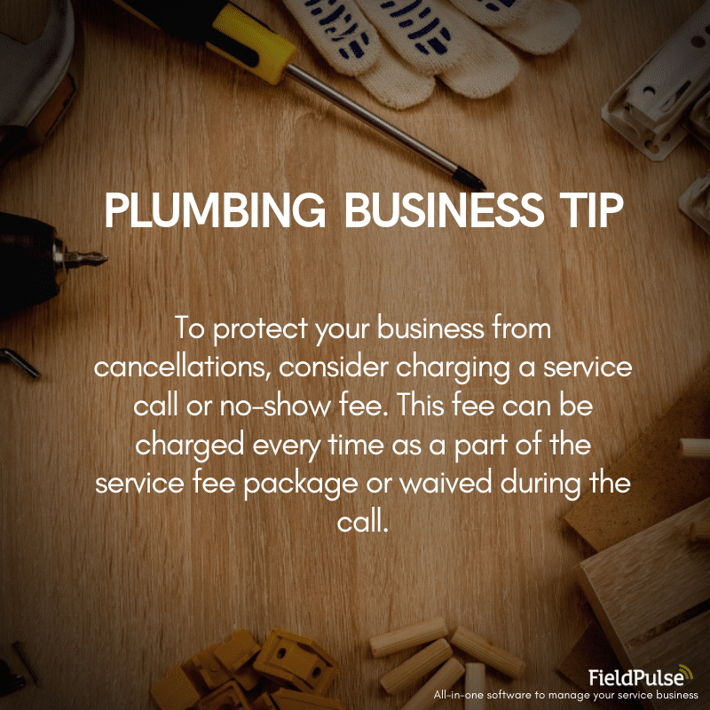 Plumbing Business Tip No Shows