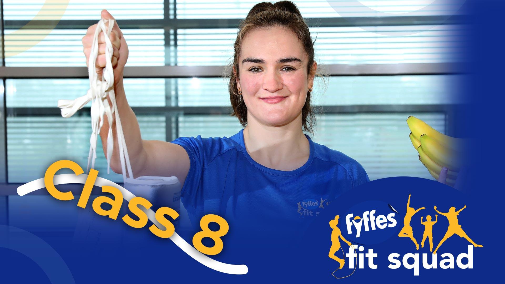 Fyffes Fit Squad Class 8