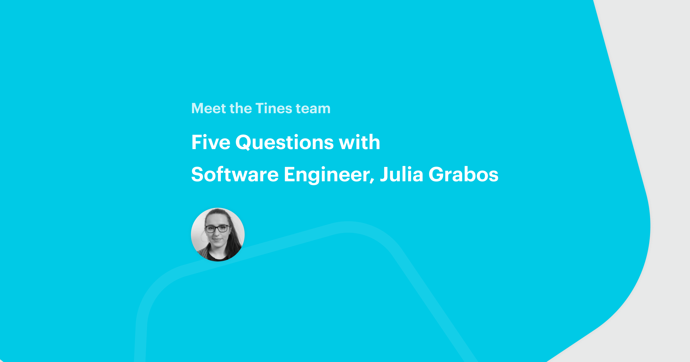 Five Questions with Software Engineer Julia Grabos