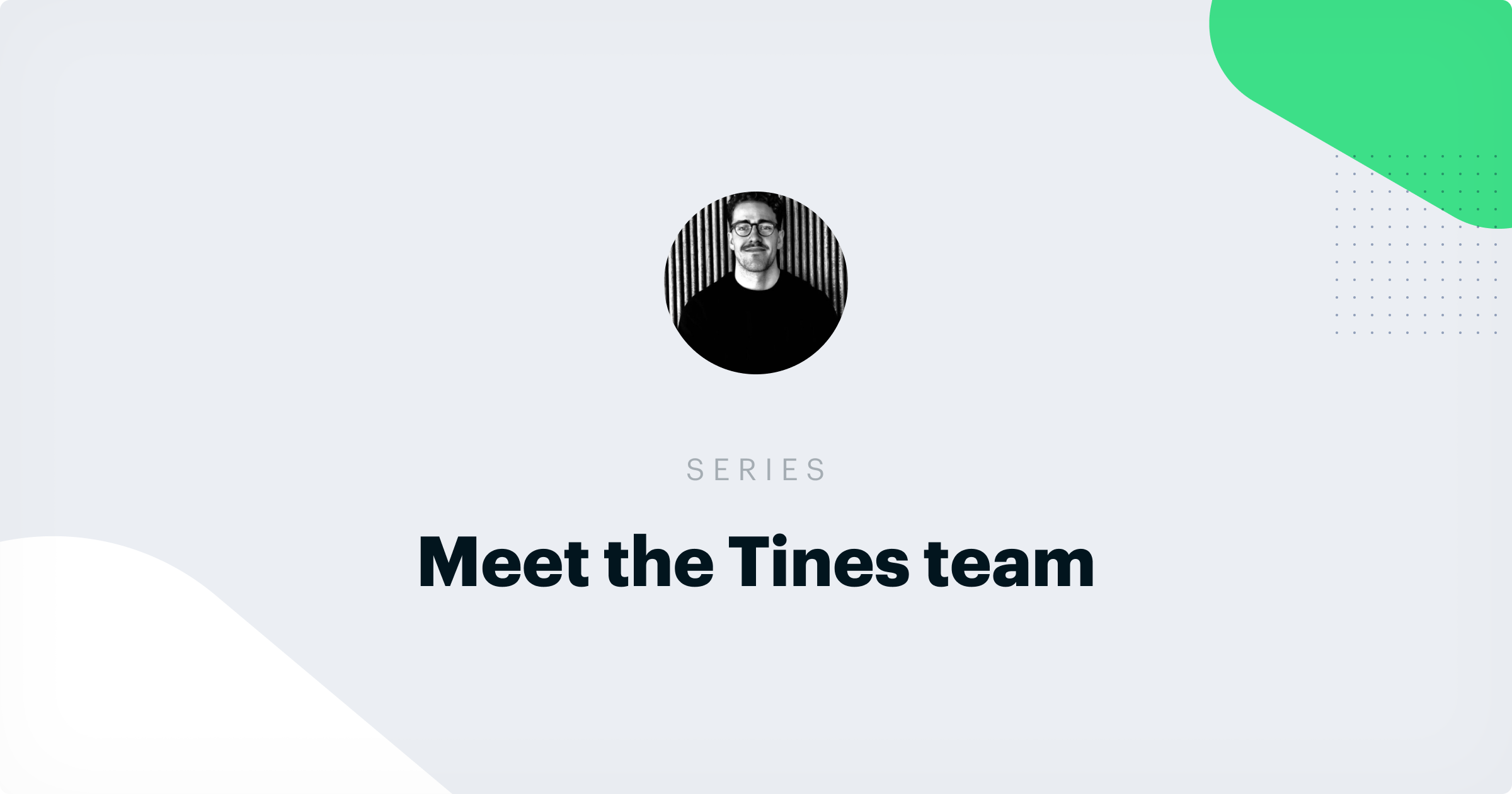 What it's like to be a Business Development Representative at Tines: An Interview with Rob Walsh