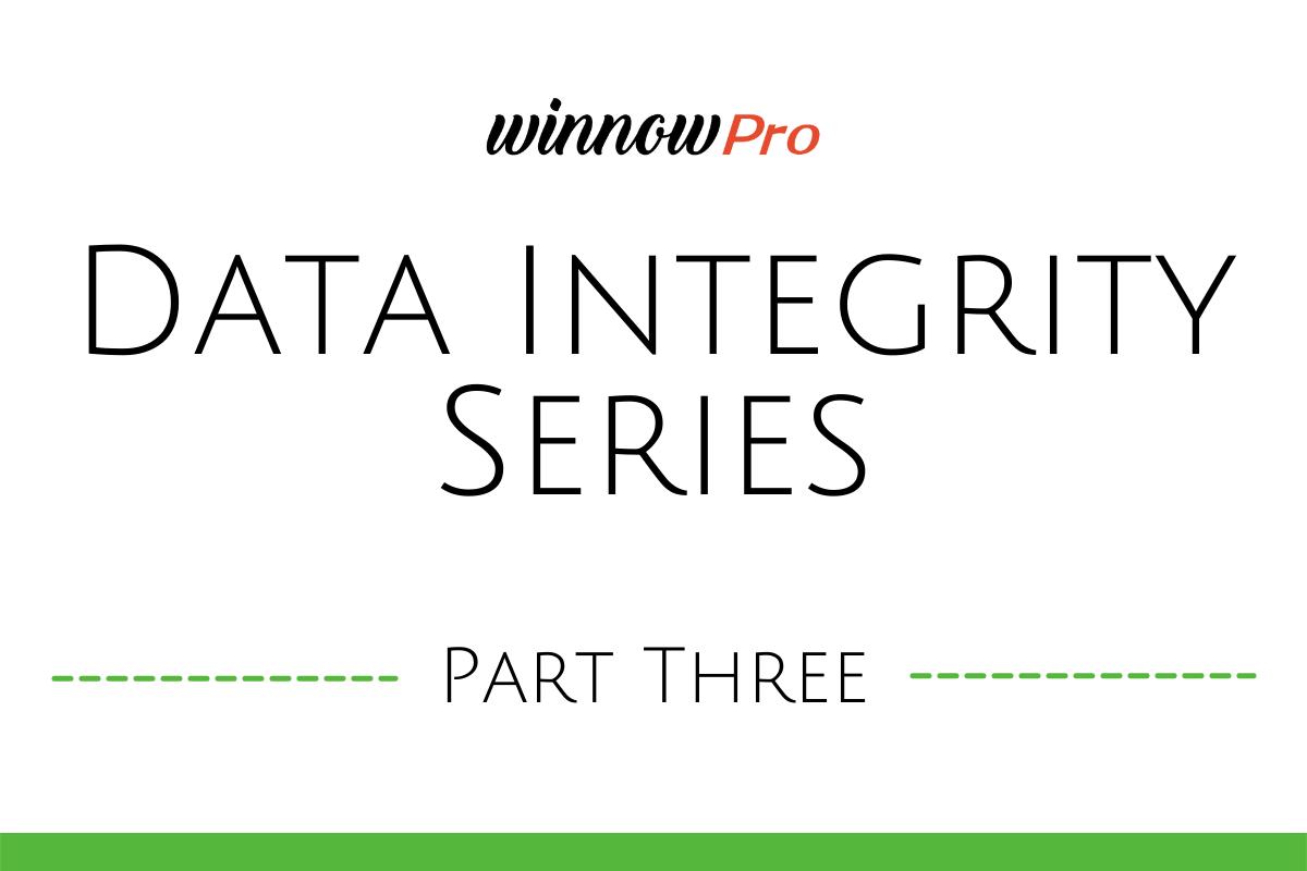 Data Integrity - Part Three: Intersecting Data Integrity & Company Reputation