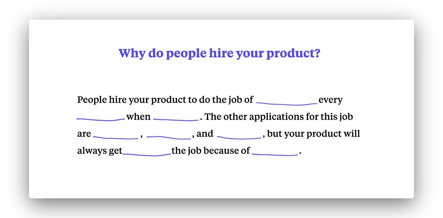 fill in the blank formula for Jobs to be Done