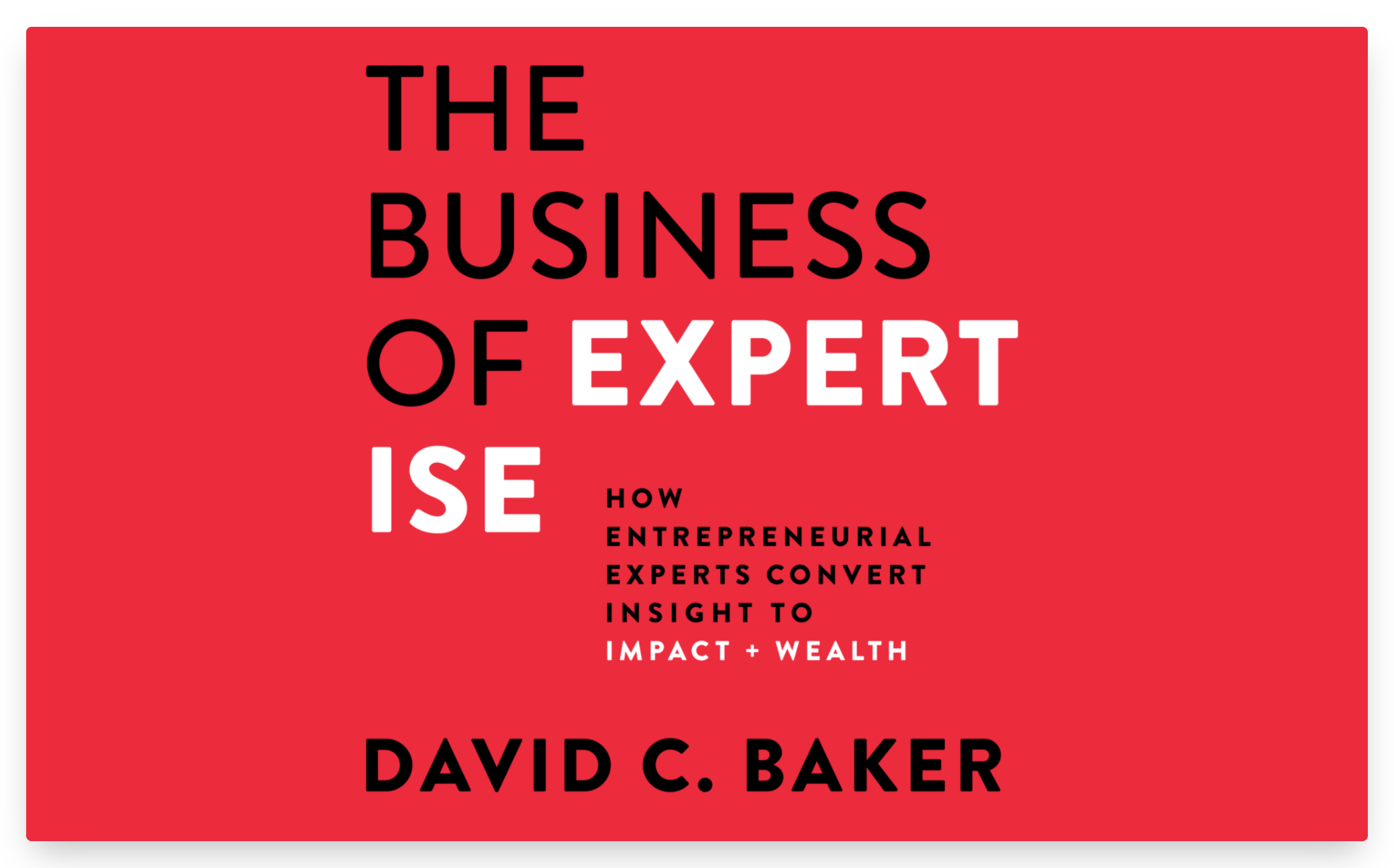 The business of expertise cover