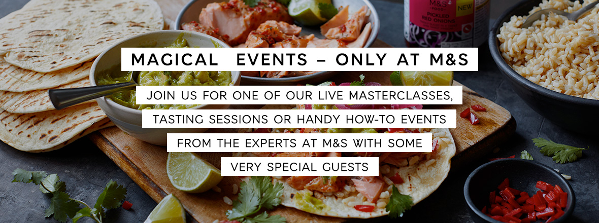 Magical Events - Only at M&S. Colorful Fajita meal with tortillas, guacamole, rice, salmon, and lime.