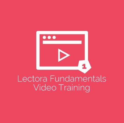 Lectora Fundamentals Video Training