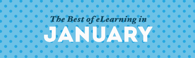 The Best of eLearning in January