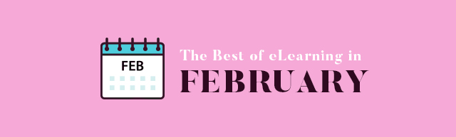 The Best of eLearning in February