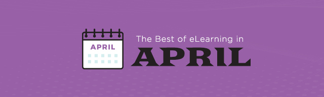 The Best of eLeanring in April