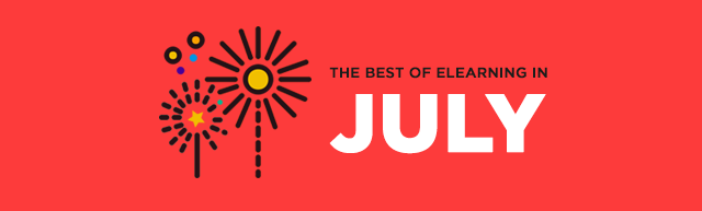 The Best of eLearning in July