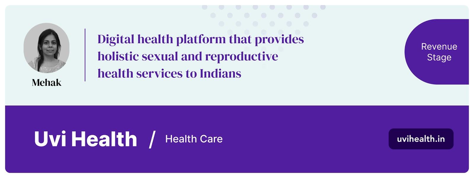 Mehak is building Uvi Health