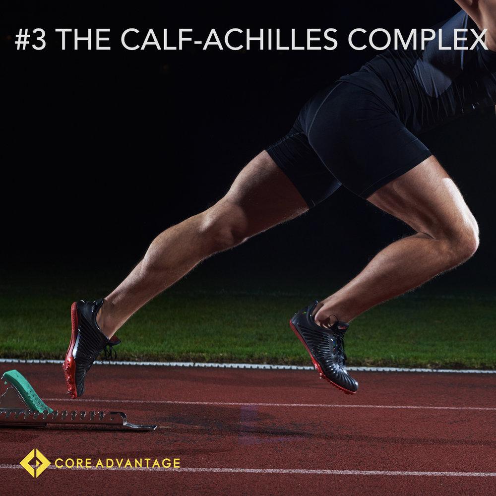 #3 The Calf-Achilles Complex