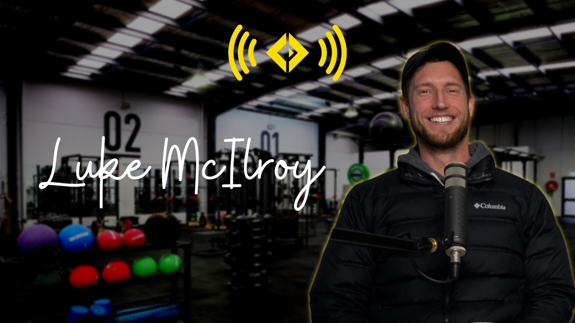 #171 - Luke McIlroy On Measuring Performance & Understanding Training Zones