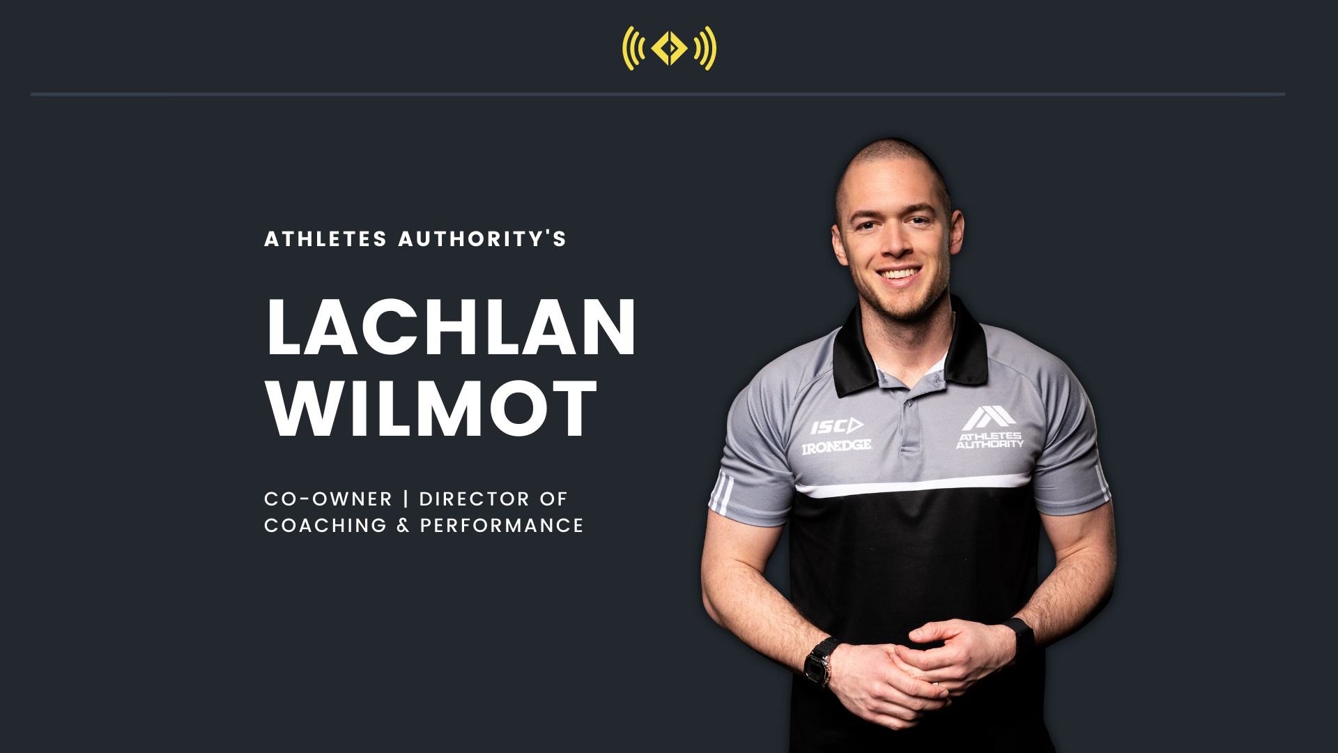 #175 - Athletes Authority's Lachlan Wilmot on Perfectionism & The Art of Coaching