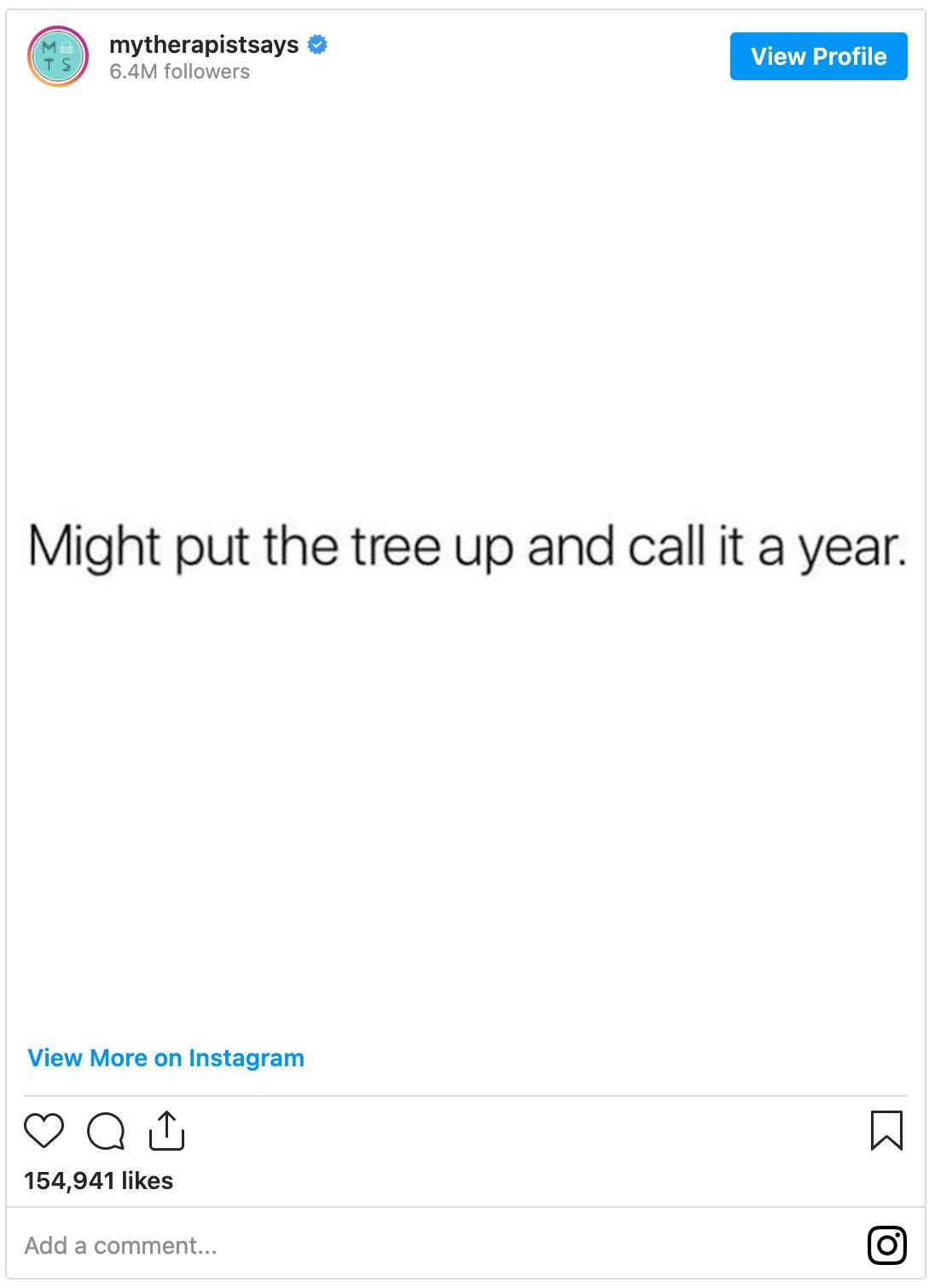 meme that read might put the tree up and call it a year
