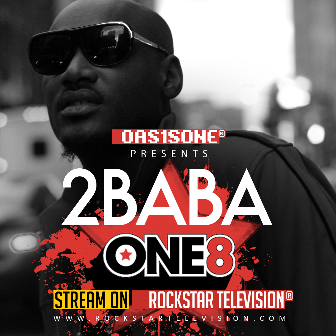 OAS1SONE presents 2BABA ONE8 Exclusive on RockstarTV