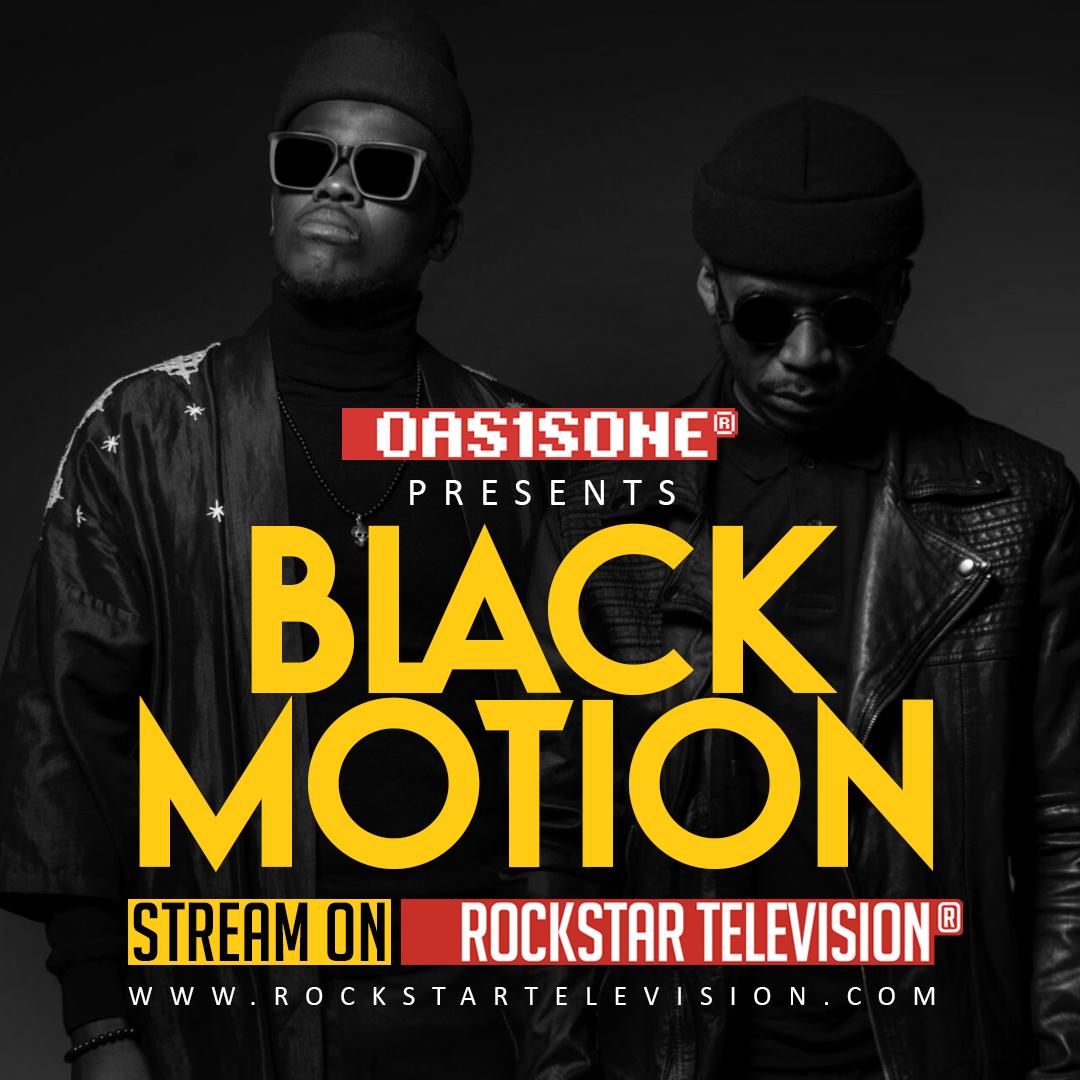 OAS1SONE presents Black Motion Live on RockstarTV
