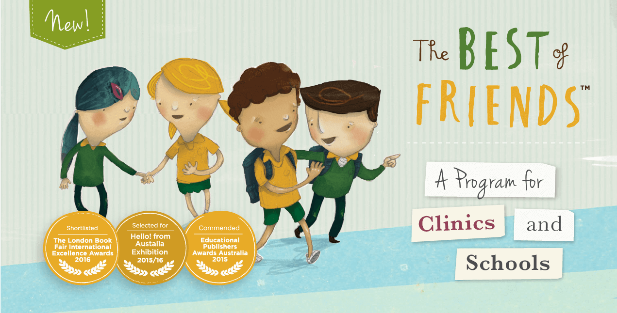 The Best of Friends Program in Schools and Clinics|Program for children to address social and emotional challenges.|BoF Program in Schools and Clinics|The Best of Friends Program in Schools and Clinics