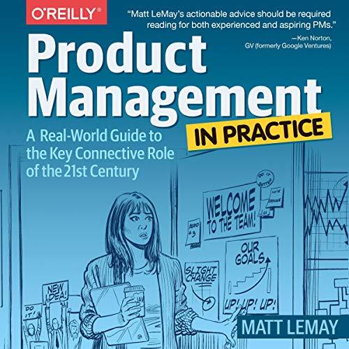 Product Management in Practice - Matt LeMay