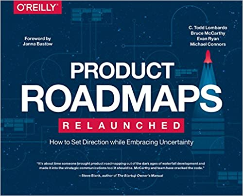 Product Roadmaps Relaunched - C. Todd Lombardo