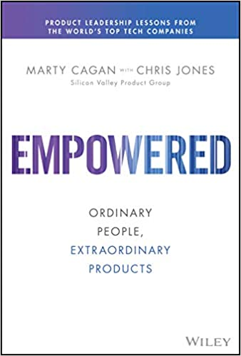 Empowered - Marty Cagan