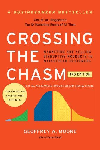 Crossing the chasm - Geoffrey Moore