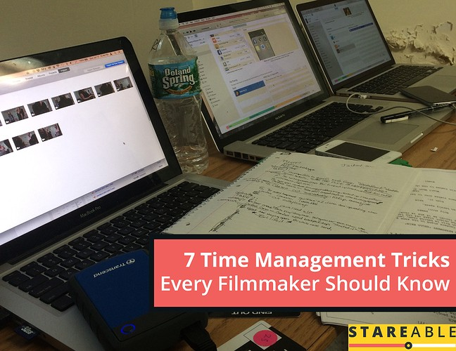 7 Time Management Tricks Every Filmmaker Should Know