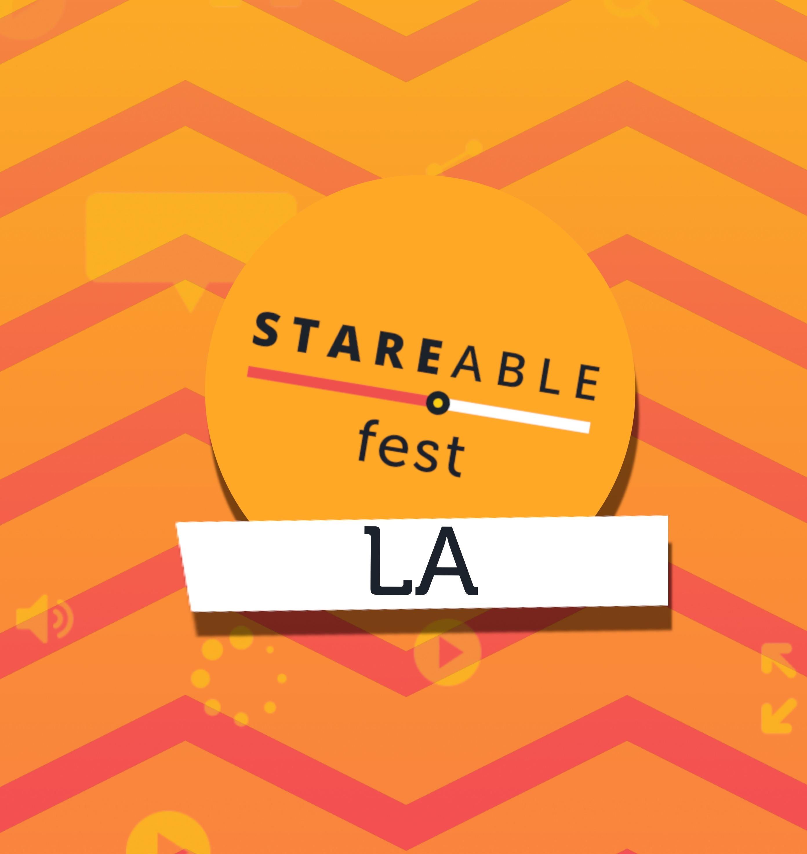 Stareable Fest LA