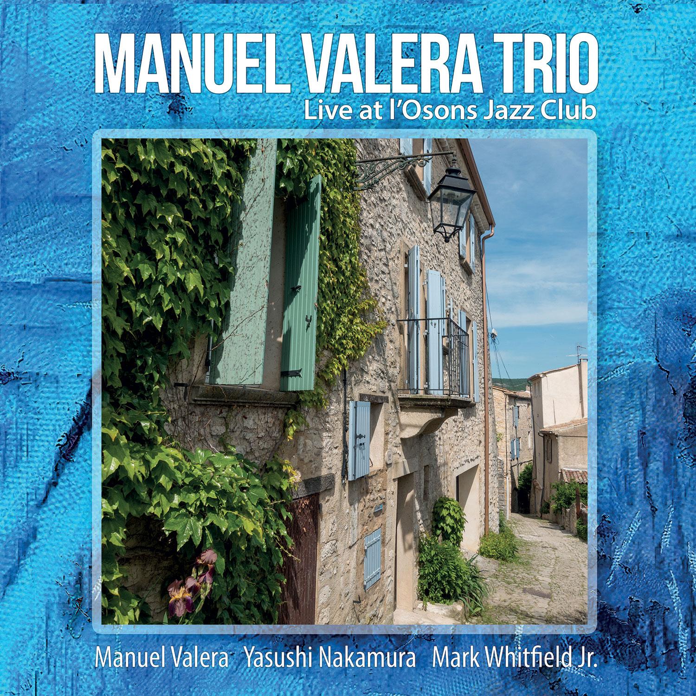 Manuel Valera - Live at l'Osons Jazz Club (Hi-Res Audio)