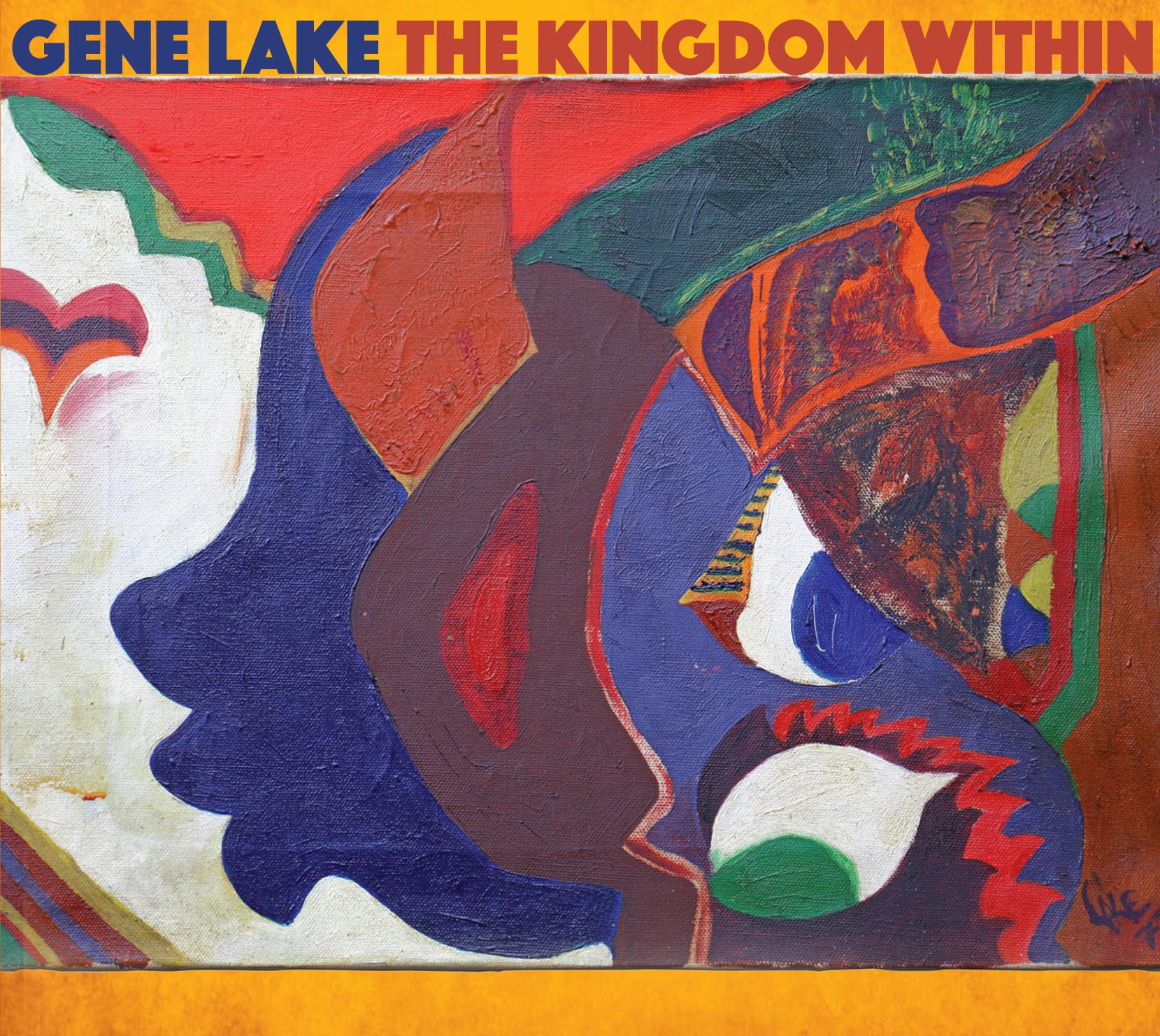 Gene Lake - The Kingdom Within (Hi-Res Audio)