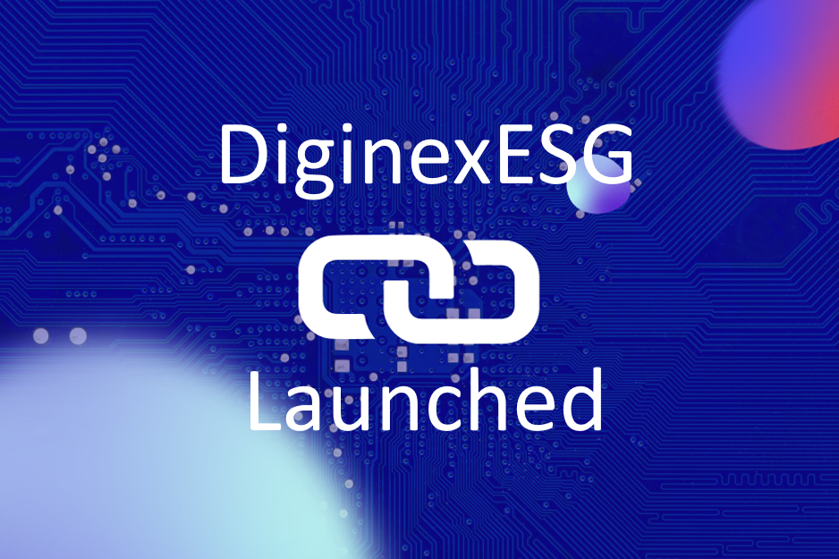 We Have Launched DiginexESG