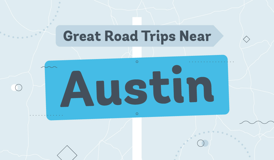 great road trips around austin
