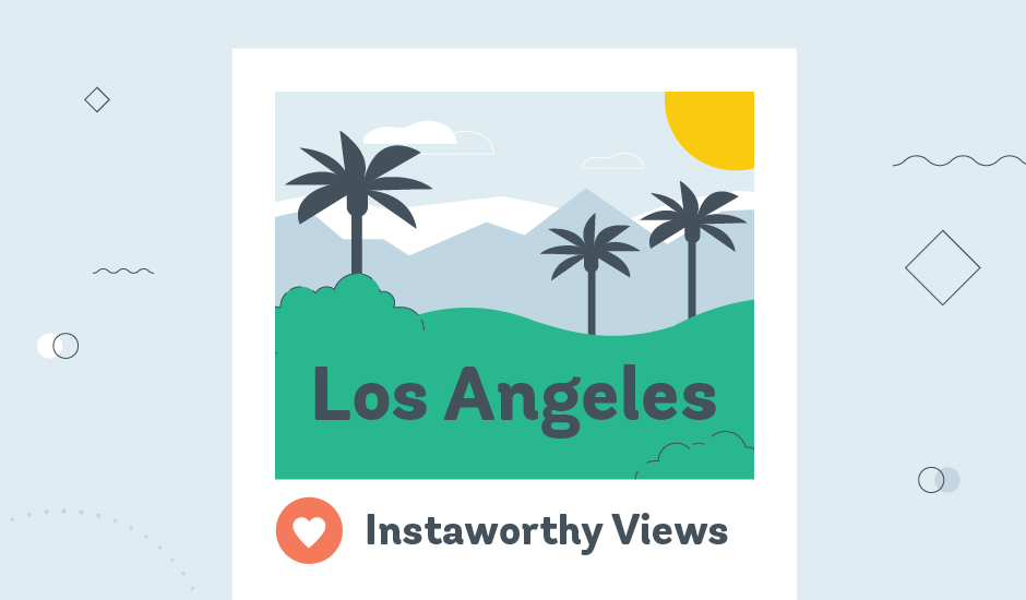 Instaworthy Views: Los Angeles graphic