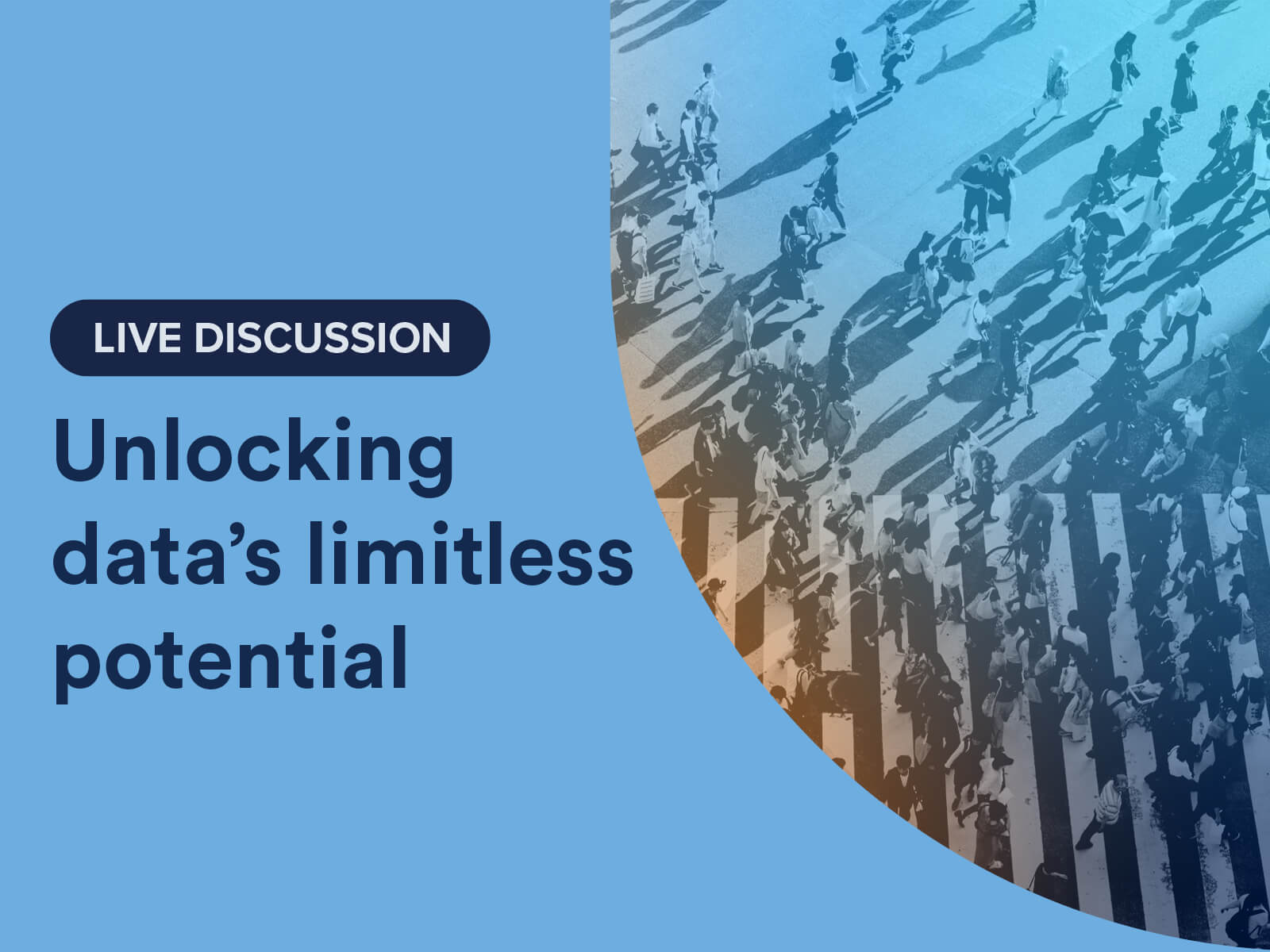 Live Discussion: Unlocking data's full potential
