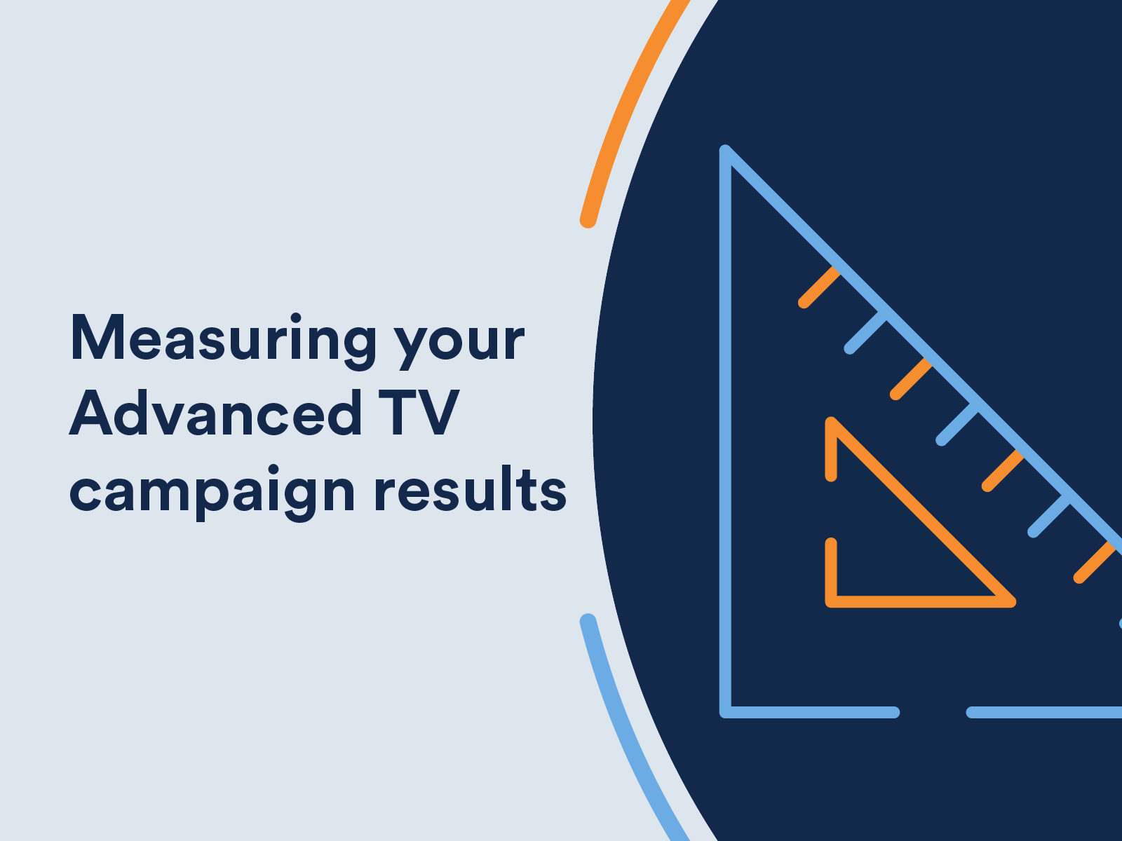 Infographic: Measuring your Advanced TV campaign results effectively