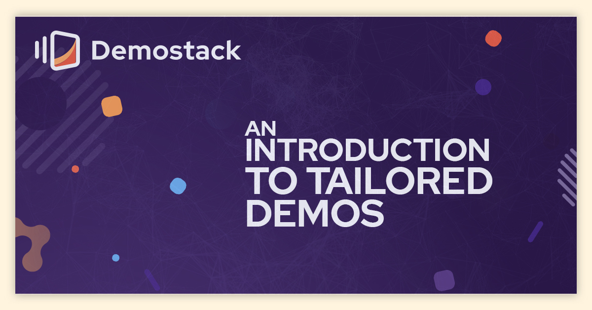 An introduction to tailored demos