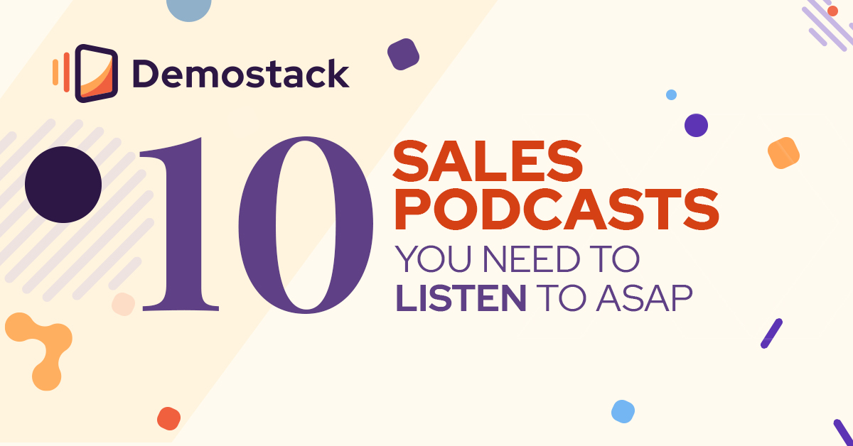 10  must-listen sales podcasts you need to subscribe to RIGHT NOW