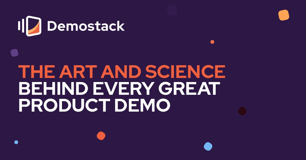 The art and science behind every great product demo