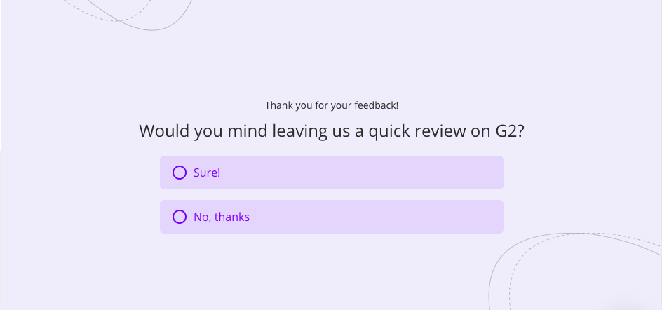 a CTA to leave feedback for promoters in an NPS survey