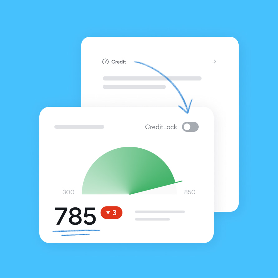 Lock and monitor your credit