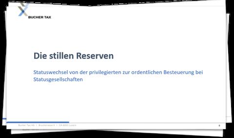 Steuerliche Behandlung der stillen Reserven beim Statuswechsel