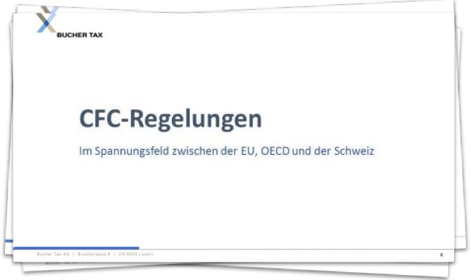 CFC-Regelungen und ihre Implikationen für die Schweiz
