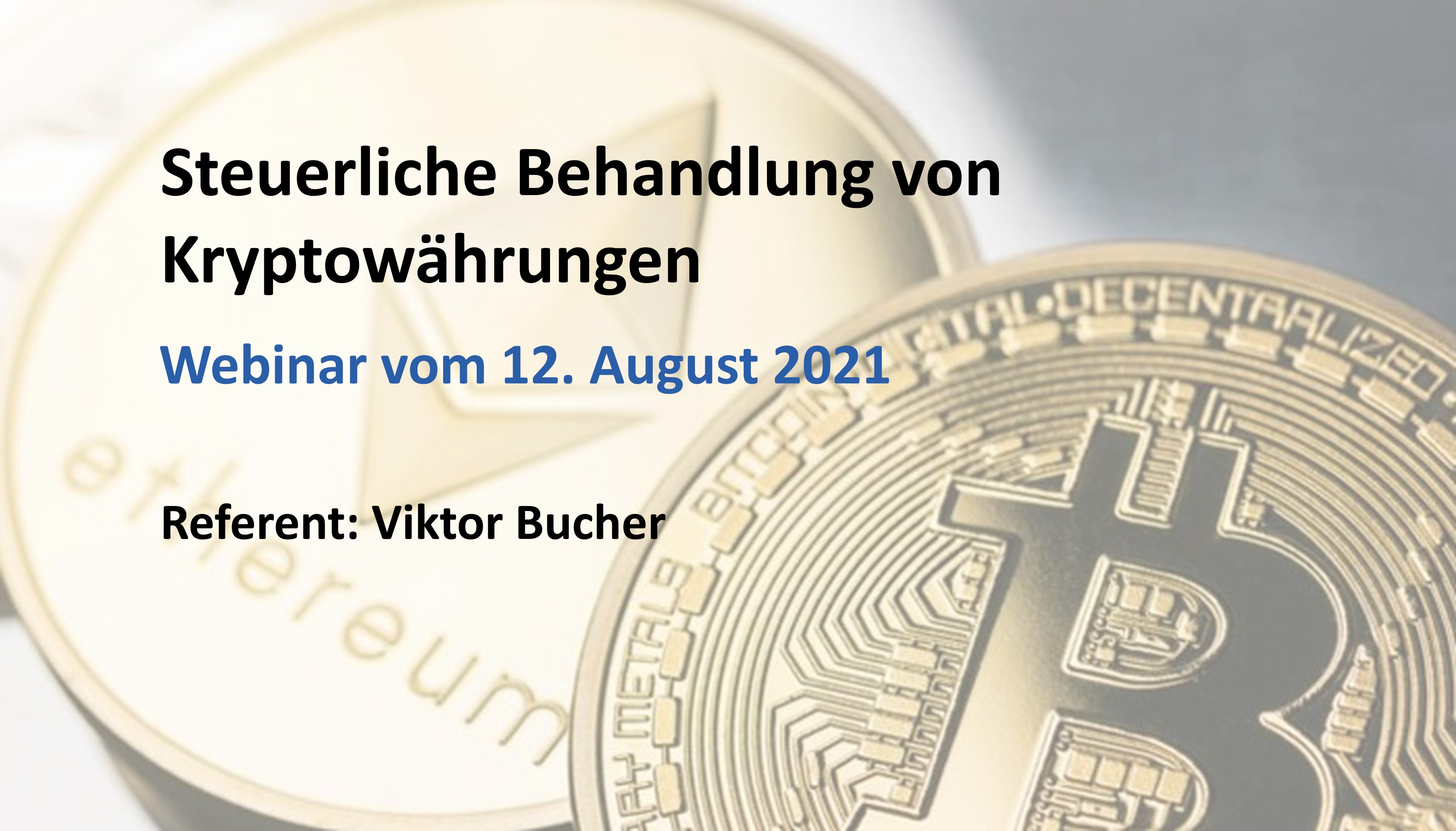 Webinar Cryptocurrencies and Taxes (German only)