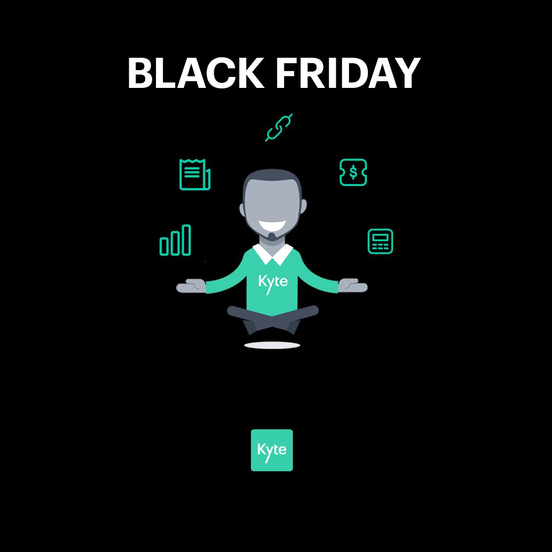 Como utilizar o Kyte para vender melhor na Black Friday