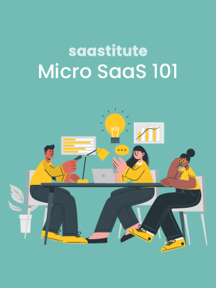 Micro SaaS 101 : Trends and Top Ideas